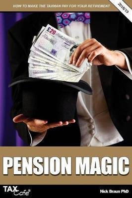 Pension Magic 2018/19 by Nick Braun