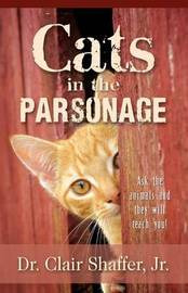 Cats in the Parsonage by Jr. Clair Shaffer image
