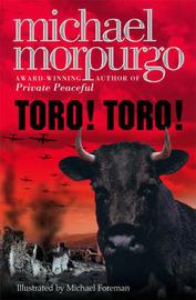 Toro! Toro! by Michael Morpurgo