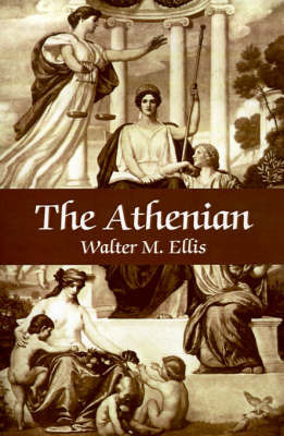 The Athenian by Walter M Ellis image