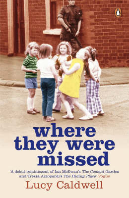 Where They Were Missed by Lucy Caldwell image