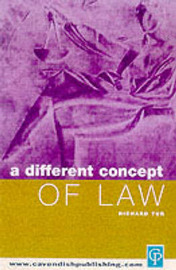 A Different Concept of Law by Richard Tur image
