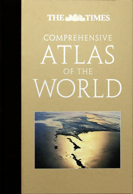 """The """"Times"""" Comprehensive Atlas of the World"""