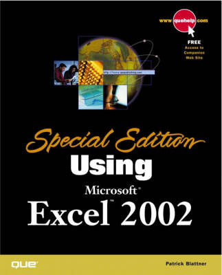Special Edition Using Microsoft Excel 2002 by Patrick Blattner