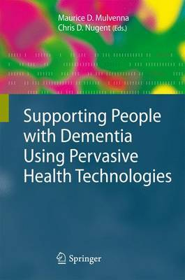 Supporting People with Dementia Using Pervasive Health Technologies image