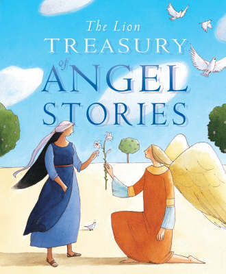The Lion Treasury of Angel Stories by Mary Joslin image
