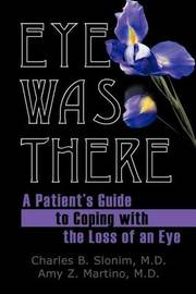 Eye Was There by M.D. Slonim