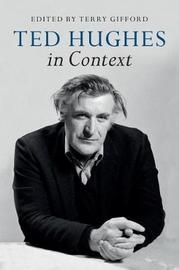 Ted Hughes in Context