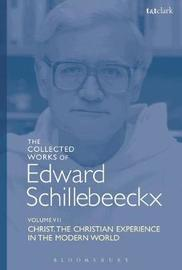 The Collected Works of Edward Schillebeeckx Volume 7 by Edward Schillebeeckx image