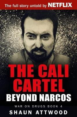 The Cali Cartel by Shaun Attwood image