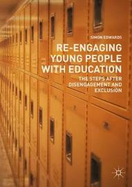 Re-Engaging Young People with Education by Simon Edwards image