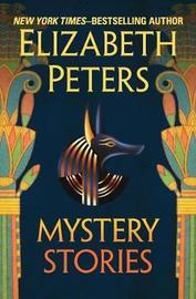 Mystery Stories by Elizabeth Peters