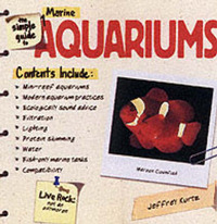 The Simple Guide to Marine Aquariums by Jeffrey Kurtz image