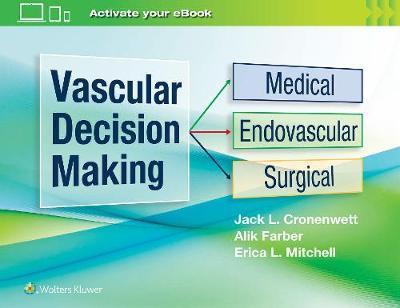 Vascular Decision Making by Jack L. Cronenwett