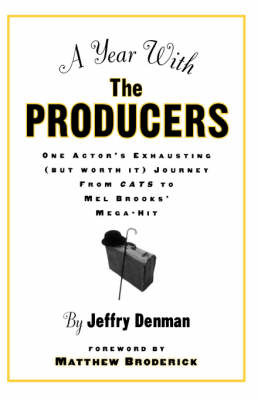 A Year with the Producers by Jeffry Denman image