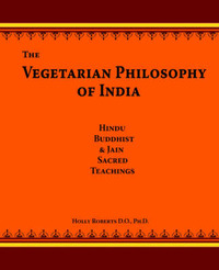 The Vegetarian Philosophy of India by Holly H Roberts image