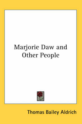 Marjorie Daw and Other People by Thomas Bailey Aldrich image