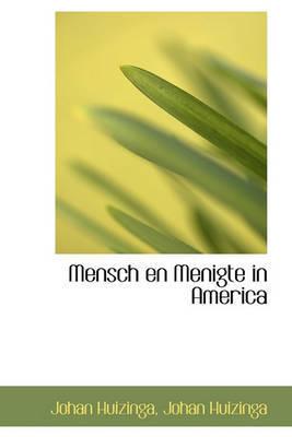 Mensch En Menigte in America by Johan Huizinga image