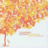 Films About Ghosts: The Best Of The Counting Crows by Counting Crows