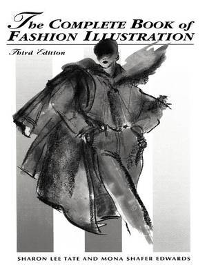The Complete Book of Fashion Illustration by Sharon Lee Tate image