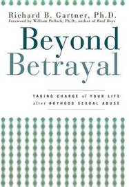 Beyond Betrayal by Richard B. Gartner