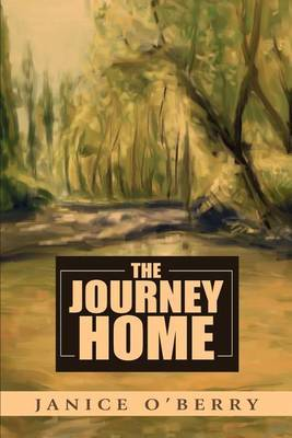 The Journey Home by Jan O'Berry image