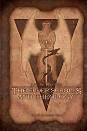 Past the Sky's Rim: The Elder Scrolls and Theology