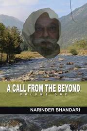 A Call from the Beyond by Narinder Bhandari