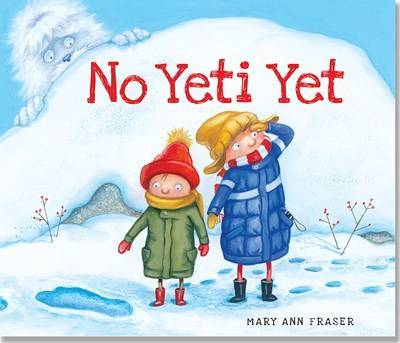 No Yeti Yet by Mary Ann Fraser image