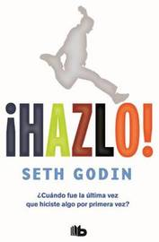 Hazlo! by Seth Godin