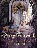 Fairy Visions 2 by Selina Fenech