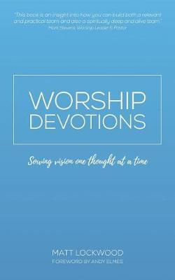 Worship Devotions by Matt Lockwood image