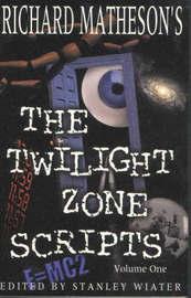 "Richard Matheson's ""Twilight Zone"" Scripts: v.1 by Richard Matheson"
