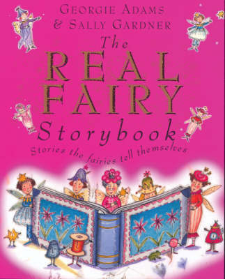 The Real Fairy Story Book by Georgie Adams image