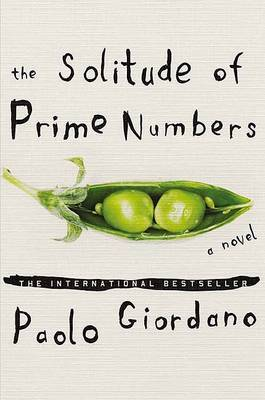 The Solitude of Prime Numbers by Paolo Giordano image