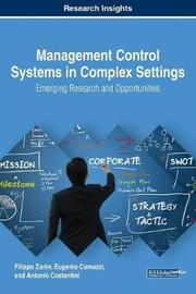 Management Control Systems in Complex Settings by Filippo Zanin