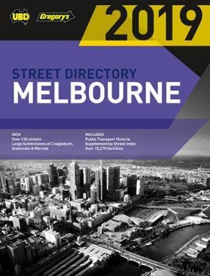 Melbourne Street Directory 2019 53rd ed by UBD / Gregory's