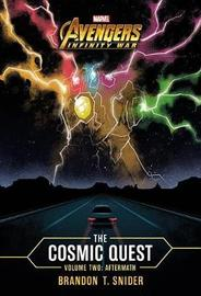 Marvel's Avengers: Infinity War: The Cosmic Quest Volume Two by Brandon T. Snider