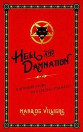Hell and Damnation by Marq De Villiers