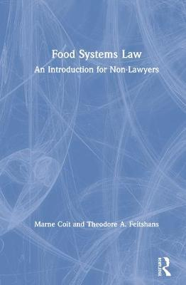 Food Systems Law by Marne Coit