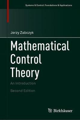 Mathematical Control Theory by Jerzy Zabczyk