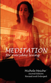 Meditation for Everyday Living by Michele Meiche image