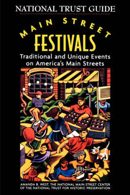 Main Street Festivals by National Trust for Historic Preservation