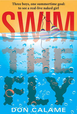 Swim The Fly by Don Calame image