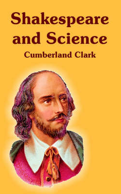 Shakespeare and Science by Cumberland Clark image