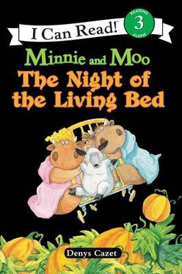 Minnie and Moo The Night of the Living Bed by Denys Cazet image