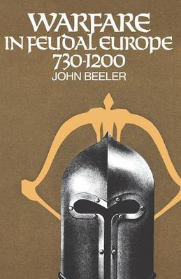 Warfare in Feudal Europe, 730-1200 by John Beeler image