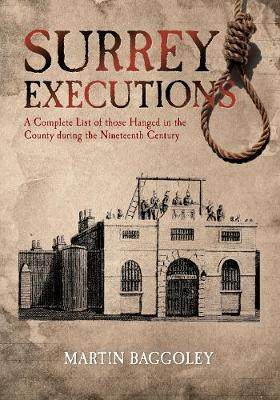 Surrey Executions by Martin Baggoley