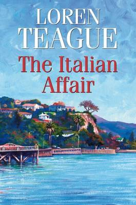 An Italian Affair by Loren Teague image