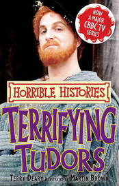Terrifying Tudors by Terry Deary image